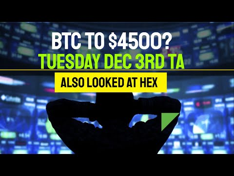 Which Way Is BTC Going? BitCoin Technical Analysis - Tuesday December The 3rd - Also Discussed HEX
