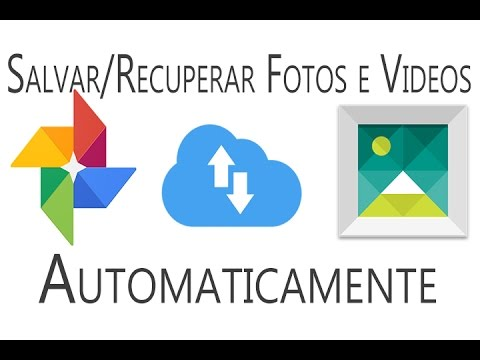 Como salvar  as fotos/videos automaticamente do Android - Google Fotos