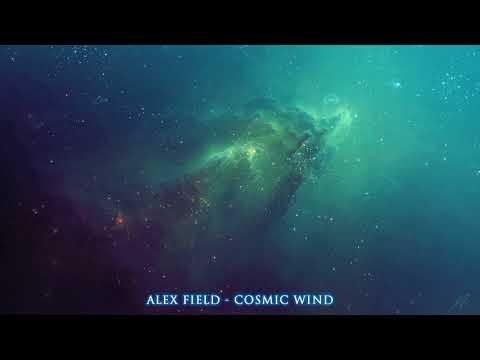 ALEX FIELD - COSMIC WIND