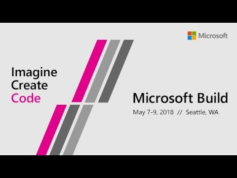 MICROSOFT //BUILD 2018 [LIVE] - Canal WINchester