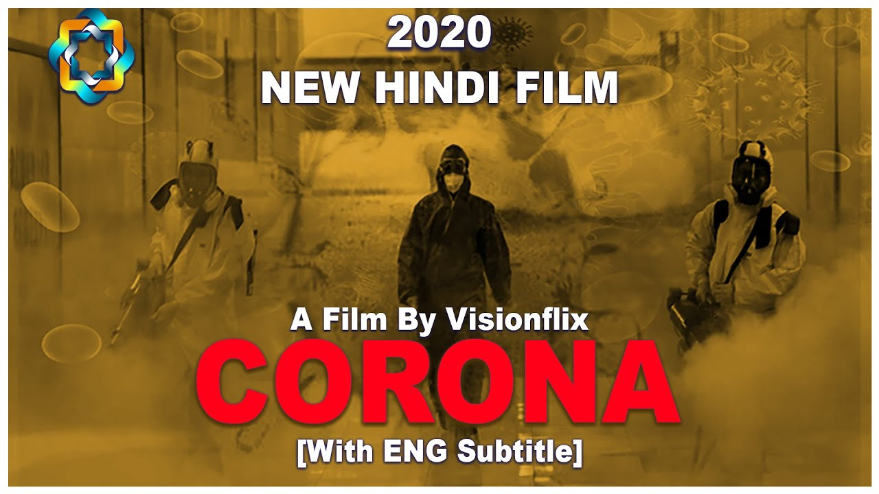 Corona Virus - COVID19 | Coronavirus Full Movie in Hindi 2020 [WITH ENG SUBTITLE]  | Visionflix Film