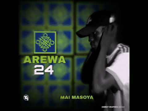Download NEW AREWA 24 SONGS BY Mai Masoya.