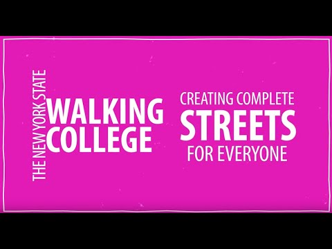 chsc,-the-new-york-state-walking-college:-creating-complete-streets-for-everyone,-part-1