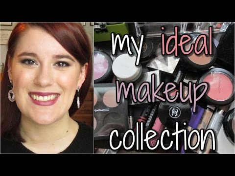 My Ideal Makeup Collection