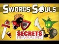 All of Swords and Souls secrets in 5 mins or under.