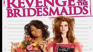 Revenge of the Bridesmaids (2010) with JoAnna Garcia Swisher, Beth Broderick,Raven-Symoné movie