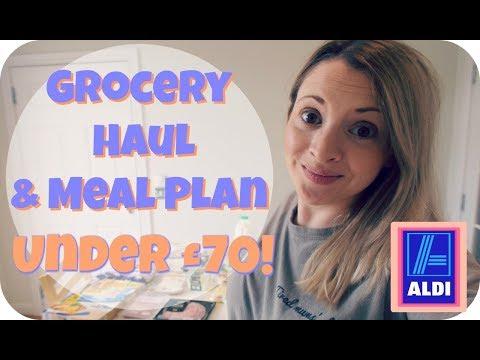 Aldi Grocery Haul & Meal Plan under £70