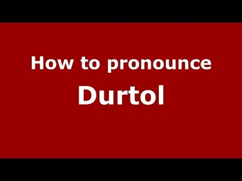 How to pronounce Durtol (French/France) - PronounceNames.com