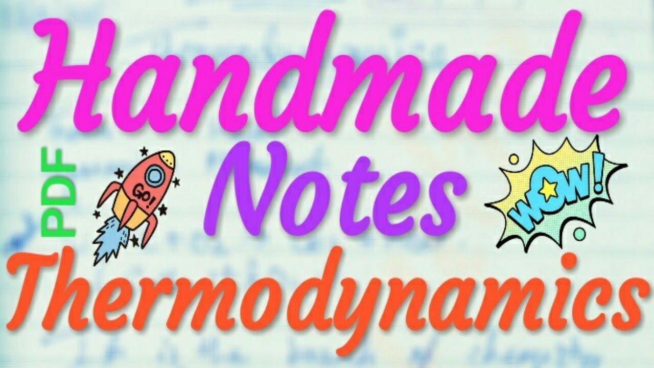 Chemistry Class 11 Unit 6 | Thermodynamics Handmade Notes