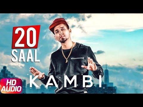 20 Saal (Full Audio) | Kambi | Sukh - E (Muzical Doctorz) | Latest Punjabi Song 2018 | Speed Records