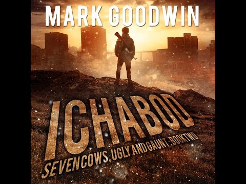 Ichabod-A Post-Apocalyptic EMP-Survival Thriller-Seven Cows, Ugly and Gaunt, Book Two-