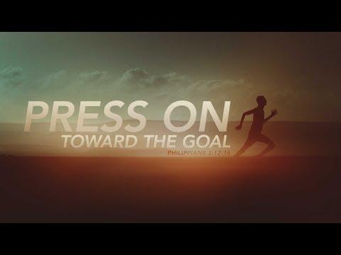 Press On (Philippians 3:12-16)