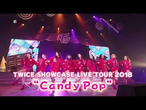 "M-ON! LIVE TWICE 「TWICE SHOWCASE LIVE TOUR 2018 ""Candy Pop""」"