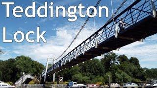 Teddington Lock - Thames Bridges ep.4