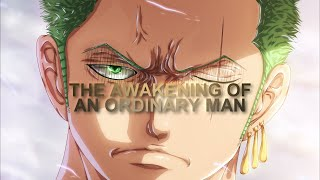 Roronoa Zoro Tribute - The Awakening Of An Ordinary Man [One Piece ASMV]