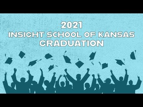 2021 Insight School of Kansas Graduation