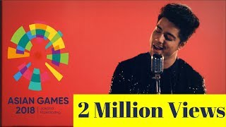 Meraih Bintang (Hindi) - Himmat Ke Pankh | Asian Games 2018 Official Theme Song | Siddharth Slathia