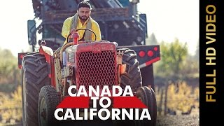 New Punjabi Songs 2016 || CANADA TO CALIFORNIA || JELLY || Punjabi Songs 2016