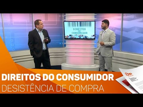 Direitos do Consumidor: Desistência de compra - TV SOROCABA/SBT