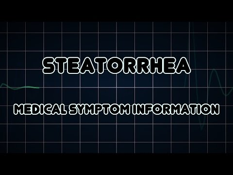 Steatorrhea (Medical Symptom)