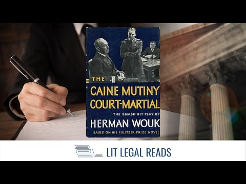 lit-legal-reads-|-the-caine-mutiny-court-martial