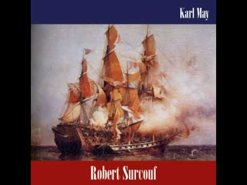 Robert Surcouf by Karl MAY read by Various | Full Audio Book