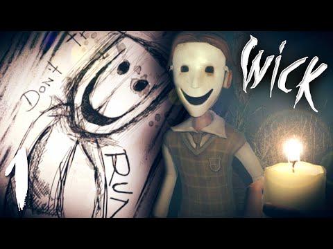 The Beginning Of Something Terrifying!    Wick #1