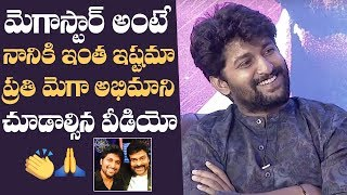 Nani About His Attachment With Chiranjeevi's Gang Leader Movie   Manastars