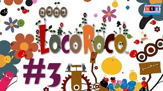 LocoRoco Part #3: Amorphous Platformer - Baritone Transgirl Gaming