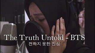 Gambar cover The Truth Untold 전하지 못한 진심 - BTS 방탄소년단 (Live Cover by Tiffani Afifa)