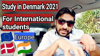 Best and Cheapest country to study Abroad | Europe Denmark 2021.