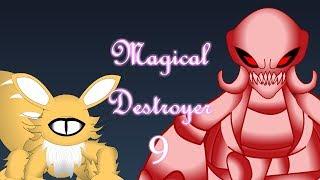 Magical Destroyer Episode 9