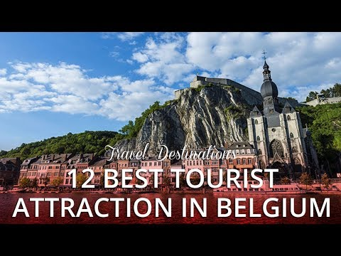 12 TOP RATED - Best Tourist Attractions in Belgium, Europe