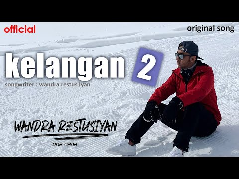 Wandra - Kelangan 2 (Lyric Video)