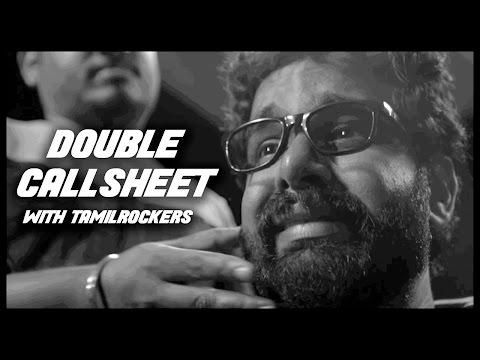 Double Callsheet With Tamilrockers - TempleMonkeysTV