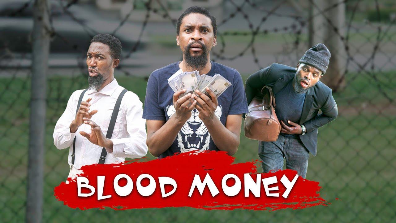 BLOOD MONEY YawaSkits Episode 110