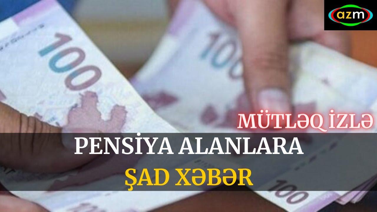 Pensiya Alanlara ŞAD XƏBƏR - xeberler