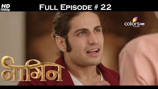 Naagin - Full Episode 22 - With English Subtitles