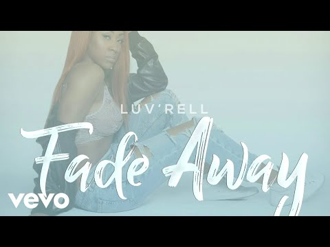 Luv'Rell - Fade Away (Official Audio)