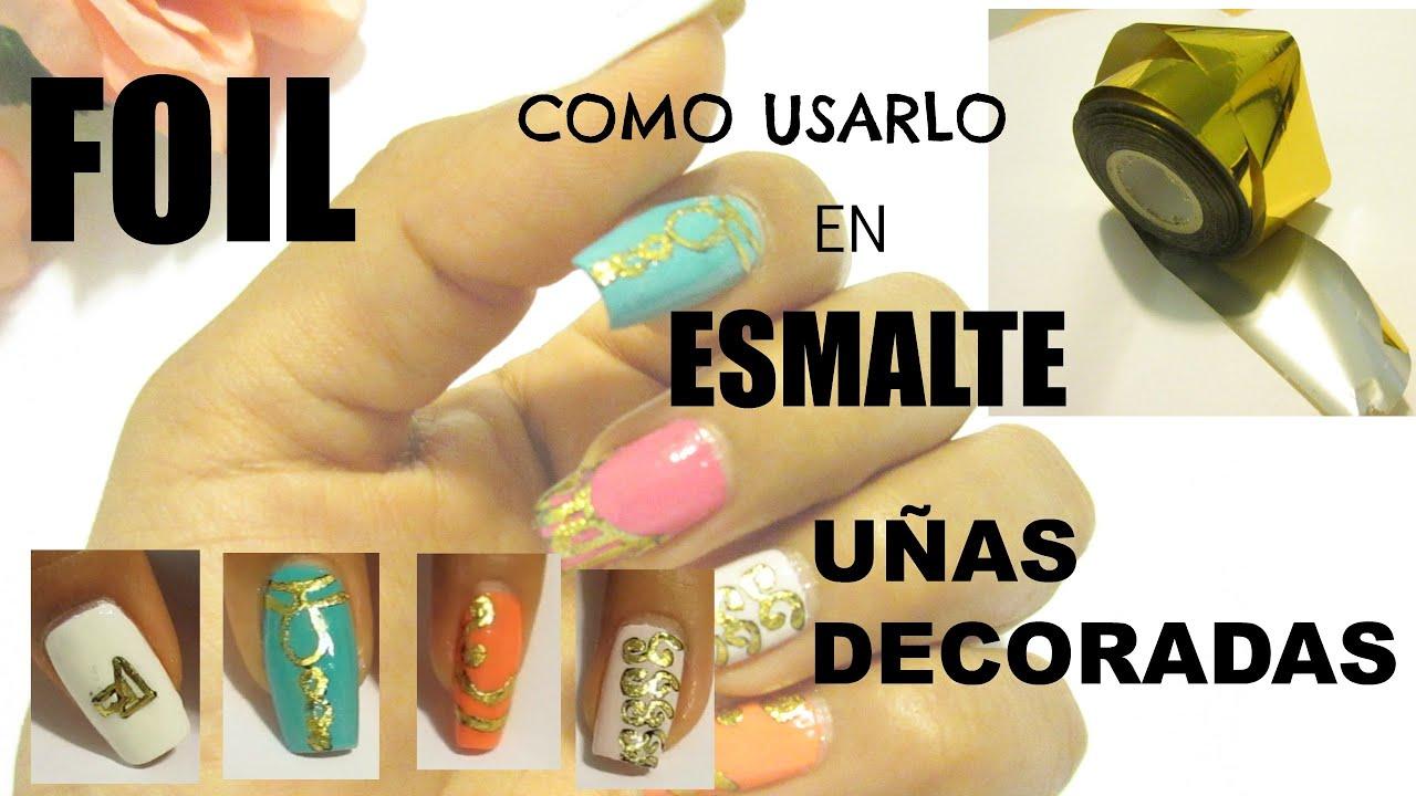 Como usar foil en uñas con esmalte ideas faciles/Nail art with ...