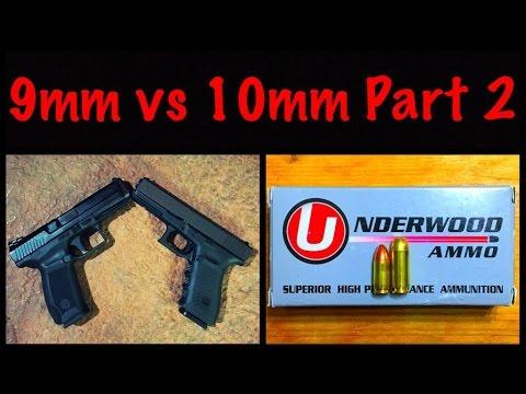 9mm vs 10 mm Part 2