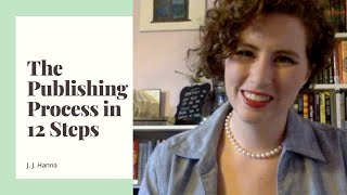 The Publishing Process in 12 Steps - Industry Insights