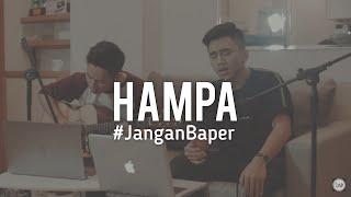 #JanganBaper Ari Lasso - Hampa (Cover)