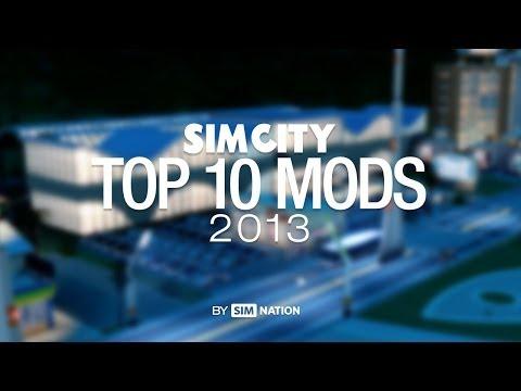 SimCity: Top 10 MODs of 2013