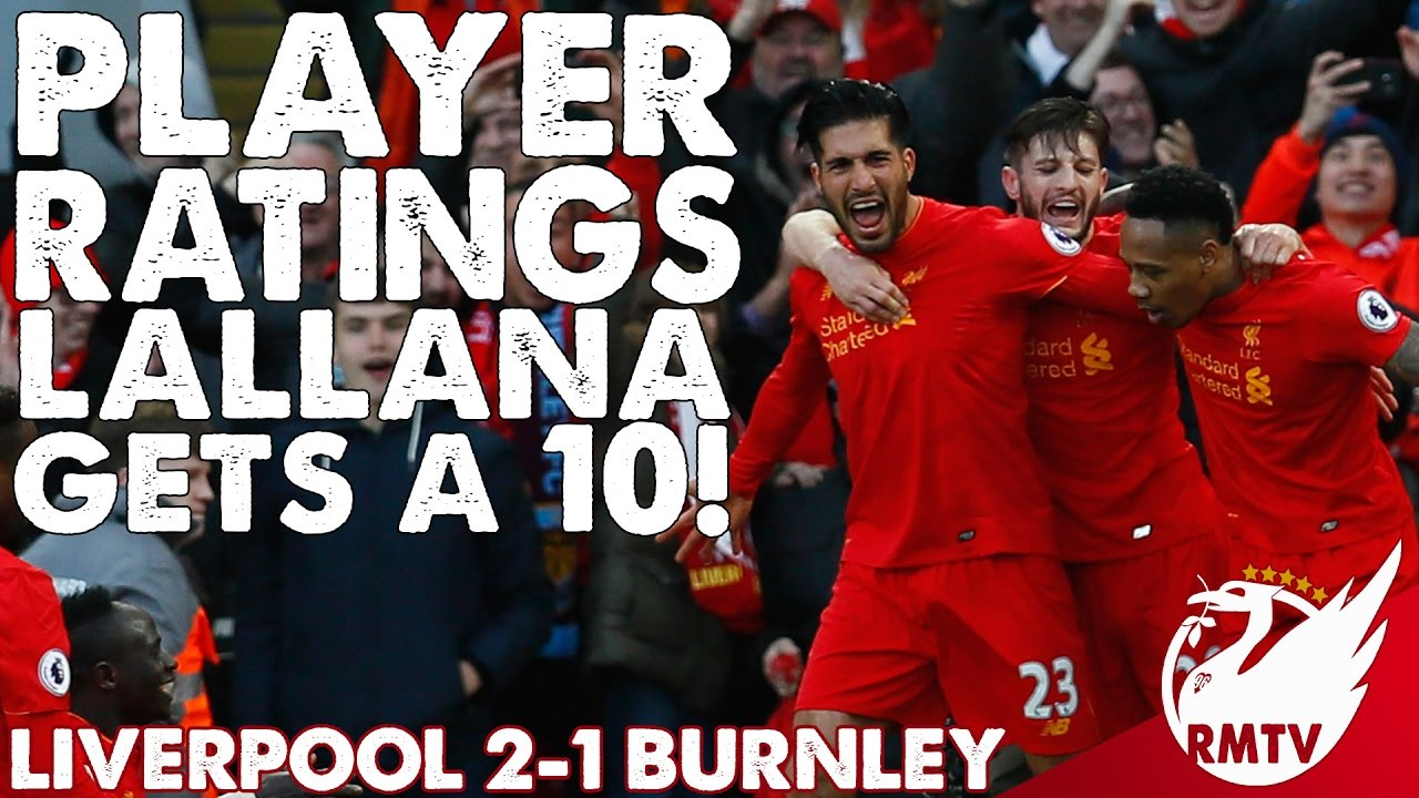 Liverpool v Burnley 2-1 | Lallana Gets A 10! | Paul's ...