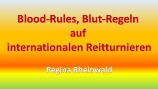 Blood-Rules, Blut-Regeln auf Internationalen Reitturnieren