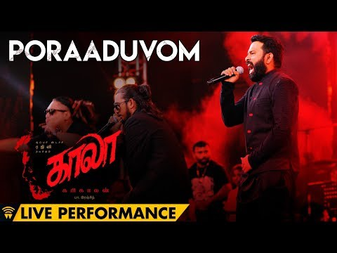 Poraaduvom Live Performance at Kaala Audio Launch | Rajinikanth | Pa Ranjith | Santhosh Narayanan