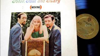 This Land Is Your Land by Peter, Paul & Mary on Mono 1963 Warner Brothers LP.