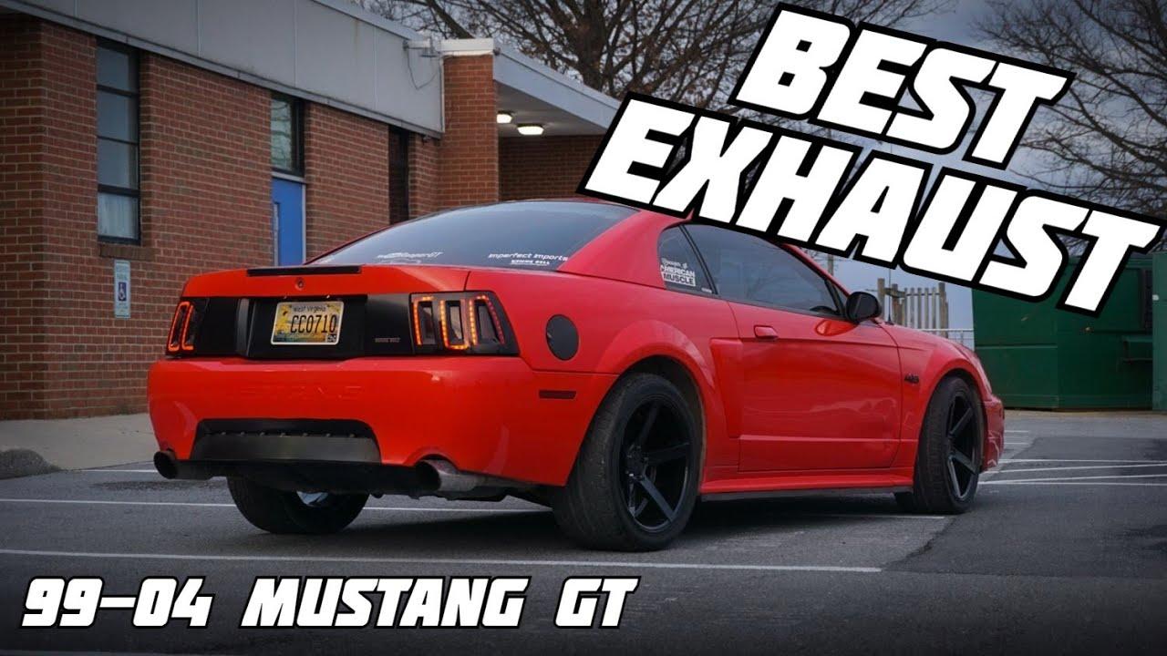 99 04 mustang gt best exhaust setups