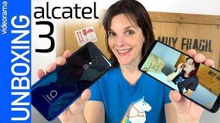 Alcatel 3 unboxing -actualización VITAMINADA-